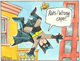 Batman: Rats! Wrong cape!